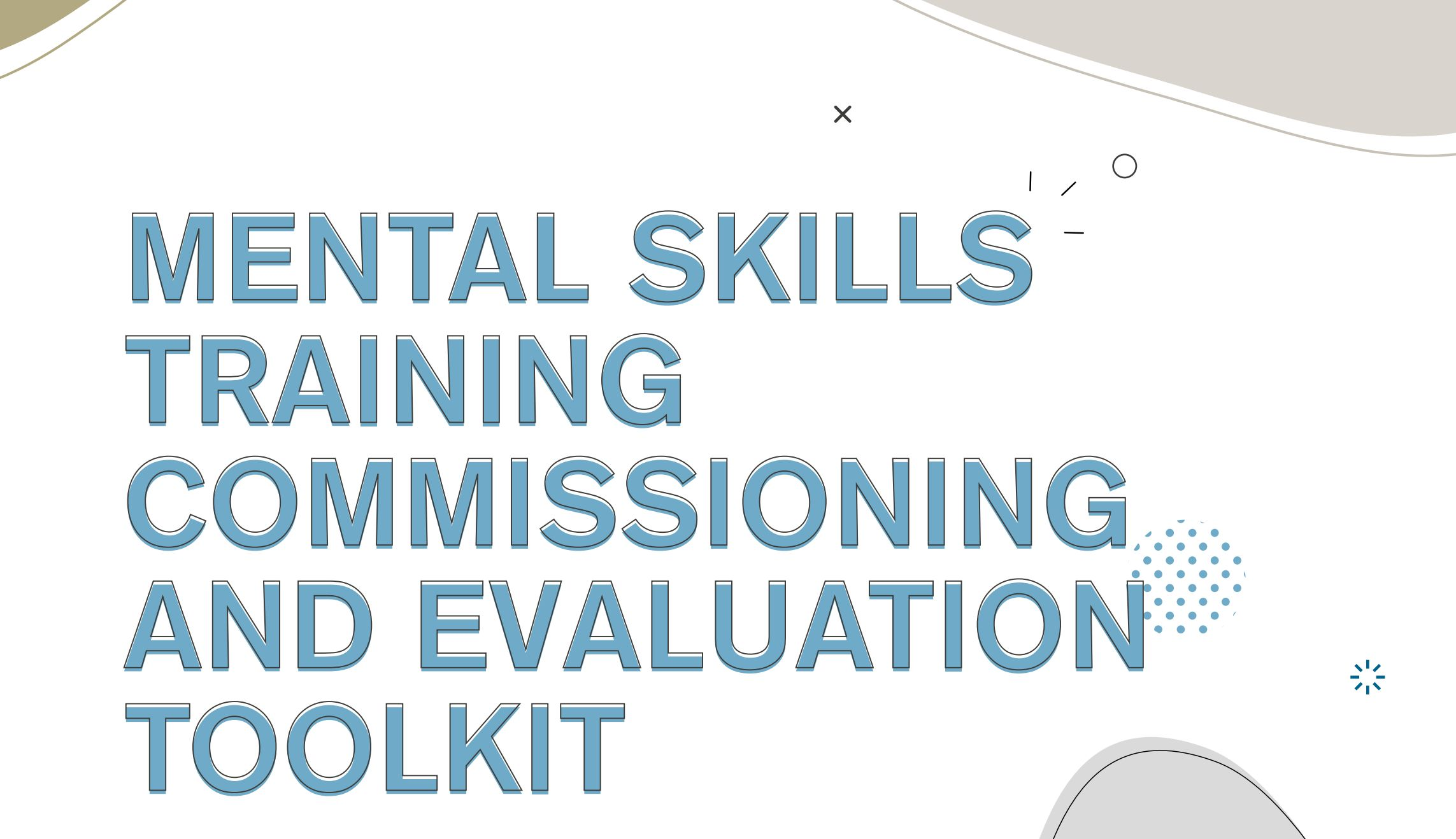 Mental Skills Training Commissioning and Evaluation Toolkit launched